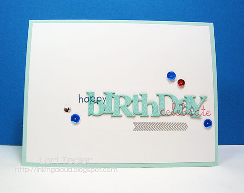 Birthday Collage card-designed by Lori Tecler/Inking Aloud-stamps and dies from Papertrey Ink