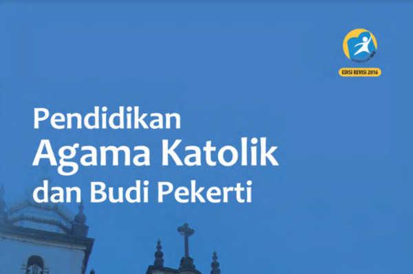 Buku Agama Katolik dan Budi Pekerti Kelas 7 Kurikulum 2013 Revisi 2016