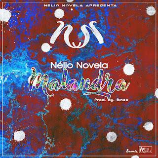 Nélio Novela - Malandra (Prod. By Binex)