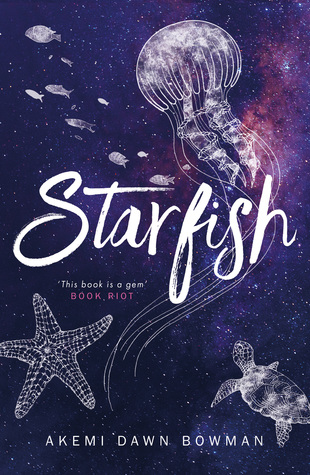 Starfish by Akemi Dawn Bowman