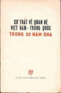 Sự thật về quan hệ Việt Nam - Trung Quốc trong 30 năm qua