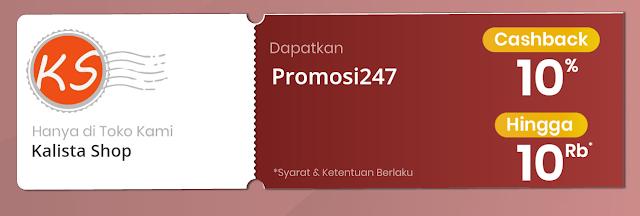 #KalistaShop - #Promo Voucher Casback 10% s.d 10K Min Belanja 200K (s.d 09 Feb 2019)