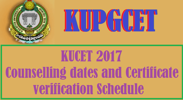 Certificate Verification, Counselling Dates, Kakatiya University, KU, KU CET, KU PG Entrance Test, KUCET, KUPGCET, TS Admissions, TS Counselling, ts schedule, TS State