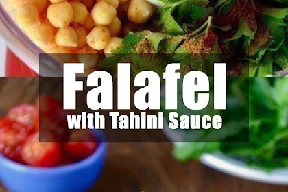 Very Easy, Homemade Falafel with Tahini Sauce