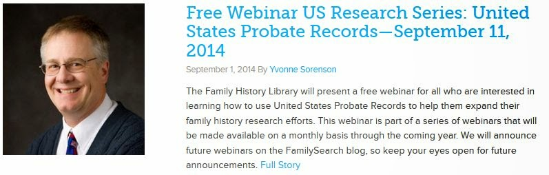 https://familysearch.org/blog/en/free-webinar-research-series-united-states-probate-recordsseptember-11-2014/