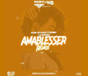 Mlindo The Vocalist – Amablesser (Remix) ft. Rayvanny & DJ Maphorisa