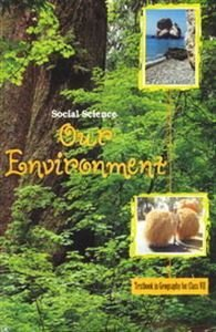 ClASS 7:-OUR ENVIRONEMENT BY NCERT