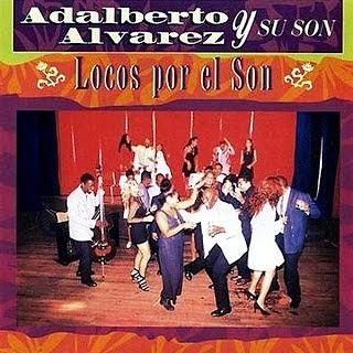 LOCOS POR EL SON - ADALBERTO ALVAREZ Y SU SON (1997)