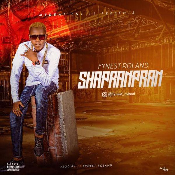 Download MP3 :- Fynest Roland - Shapranpran
