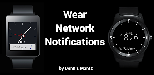 Wear Network Notifications: My first Android Wear App