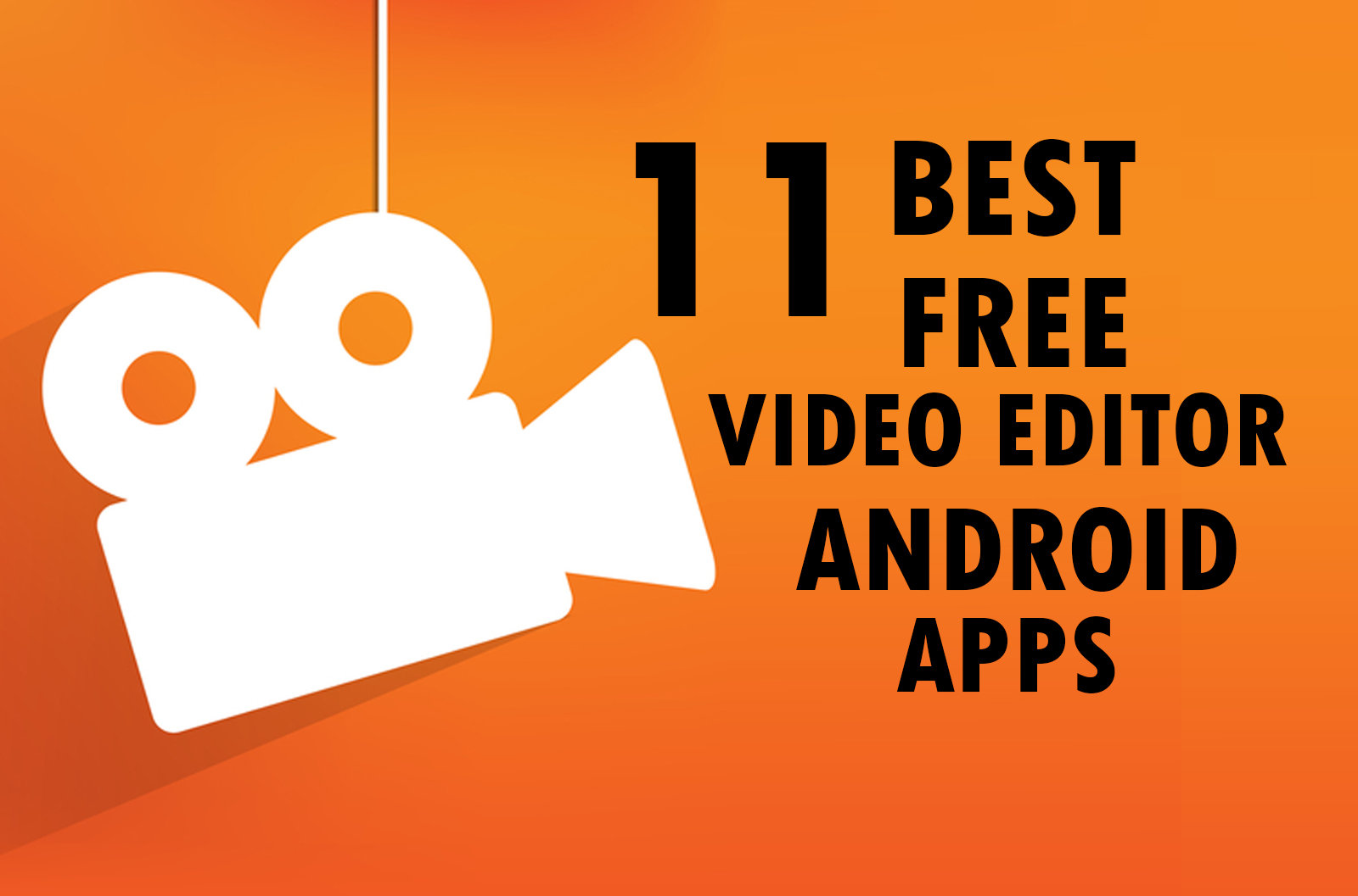 Best Free Video Editor Apps For Android