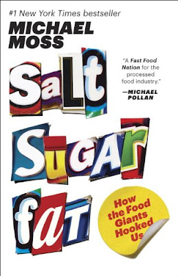 Salt Sugar Fat: How The Food Giants Hooked Us, Included in Reading Roundup