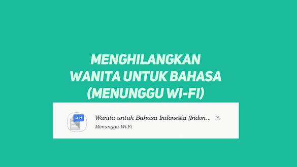 Cara Menghilangkan (Wanita Untuk Bahasa Indonesia) Pada Ponsel Xiaomi
