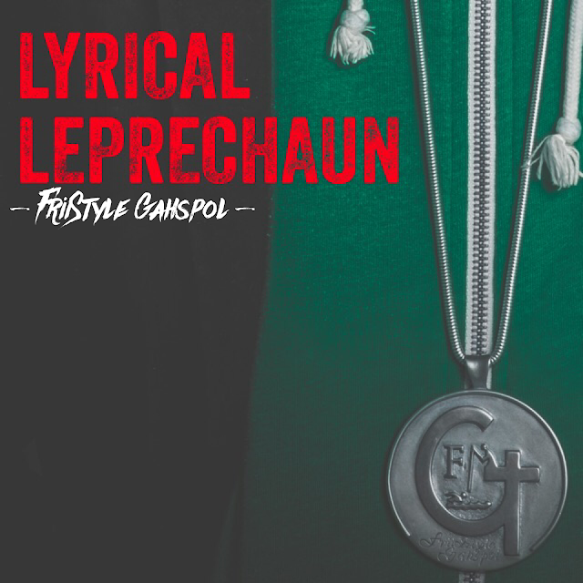 "Christian Hip Hop Artist Friistyle Gahspol Made It Clear That Luck Had Nothing To Do With It On His Single ""Lyrical Leprechaun"""