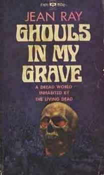 Ghouls in my grave, libro de relatos escritos por Jean Ray