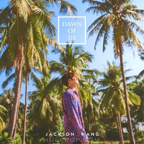 Jackson Wang – Dawn Of Us – Single (ITUNES PLUS AAC M4A)