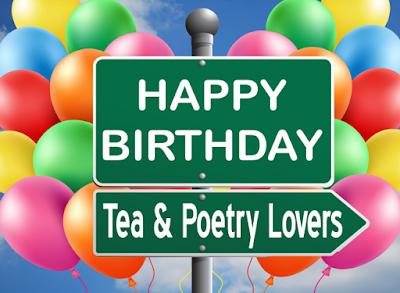 birthday, happy birthdy, tea and poetry
