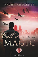 http://www.cookieslesewelt.de/2016/10/rezension-call-it-magic-nachtschwarmer.html