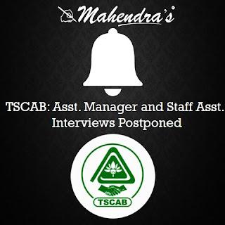 TSCAB | Asst. Manager and Staff Asst.| Interviews Postponed