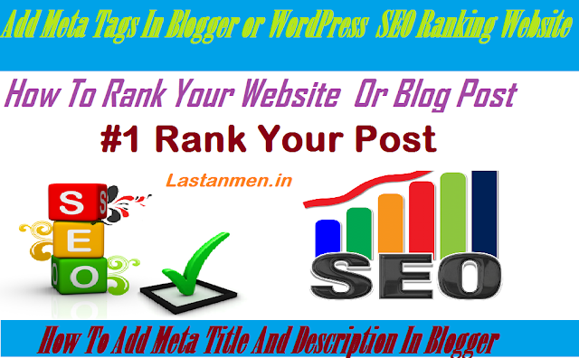 SEO | How To Rank Blog On Google | Add Meta Tags In Blogger or WordPress