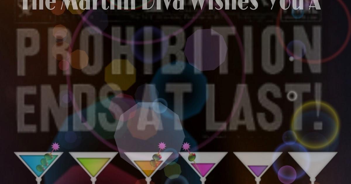 The Martini Diva Repeal Of Prohibition Day A Grand