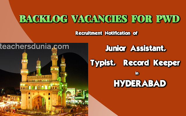 Hyderabad-PWD-Backlog-Vacancies-Notification-Junior-Assistant-Typist-Record-Keeper-2017