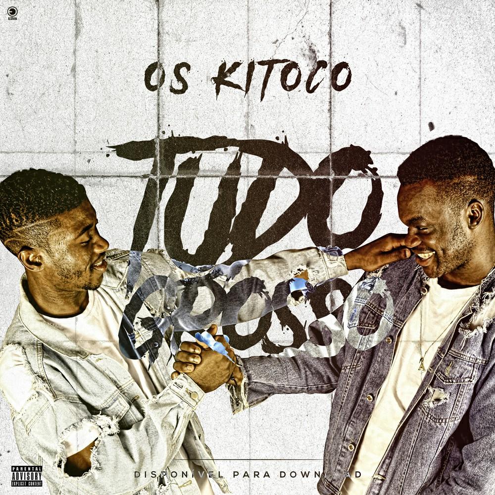OS KITOCO - Tudo Grosso (Afro House) // Download