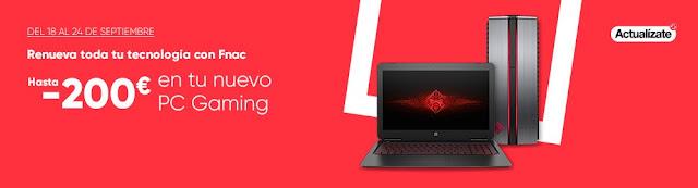 Hasta -200 € en tu nuevo PC gaming de Fnac.es
