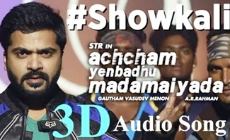 Showkali – Achcham Yenbadhu Madamaiyada | 3D Surround Sound | Use Headphone | A.R.Rahman