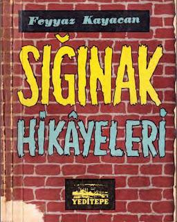 Feyyaz Kayacan - Sığınak Hikayeleri