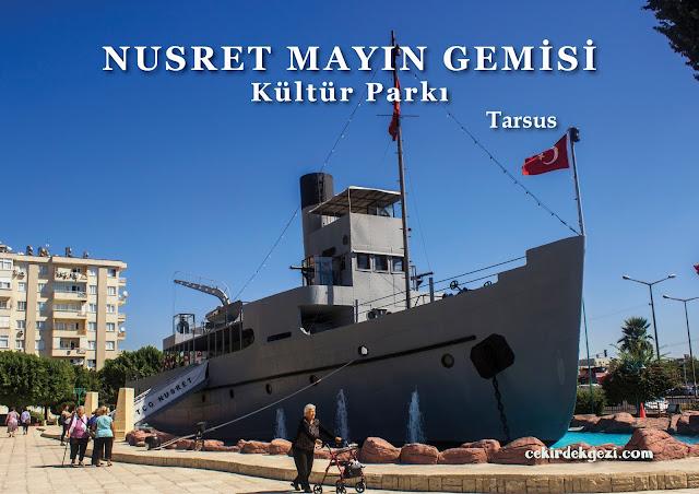 NUSRET MAYIN GEMİSİ Kültür Parkı