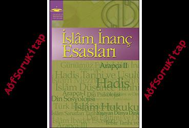 Aöf İlahiyat, İlahiyat Ders Kitapları, İslam İnanç Esasları, İslam inanç esasları ders kitabı indir, Aöf İlahiyat Kitapları Pdf İndir, Aöf Destek, İlahiyat Ders Kitapları,