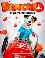 Pancho, el perro millonario (2014) online y gratis