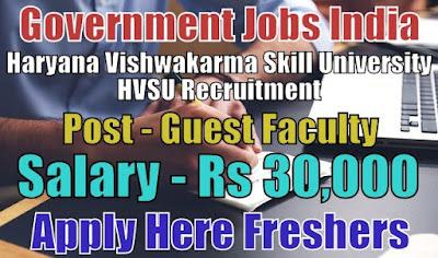 Haryana Vishwakarma Skill University HVSU Recruitment 2018
