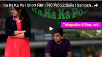 Ka Ka Ka Po New Telugu Short Films 2016 | NO Productions | Santosh Narayanan