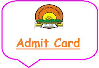 NEHU Shillong Admit Card 2021