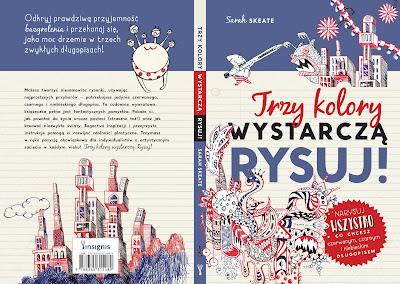 Trzy kolory wystarczą. Rysuj! – wyjątkowa książka dla wszystkich lubiących rysować już w księgarniach!