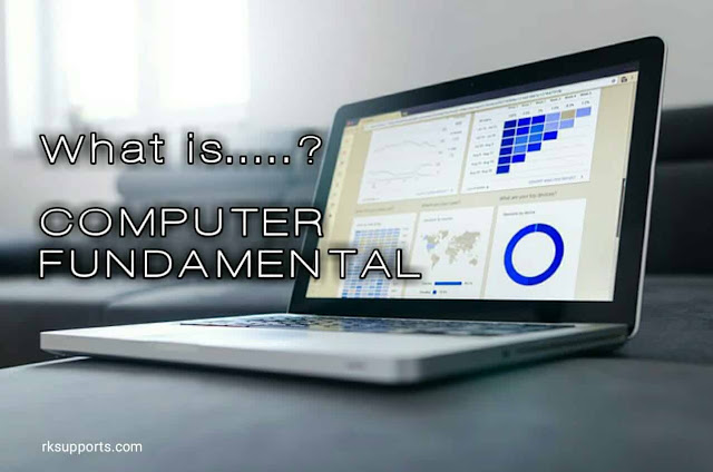 computer kya hai, what is copmuter, computer fundamental, basic knowledge of computer