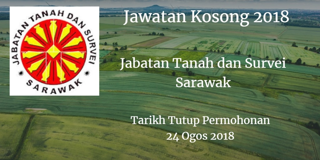Jawatan Kosong Jabatan Tanah dan Survei Sarawak 24 Ogos 2018