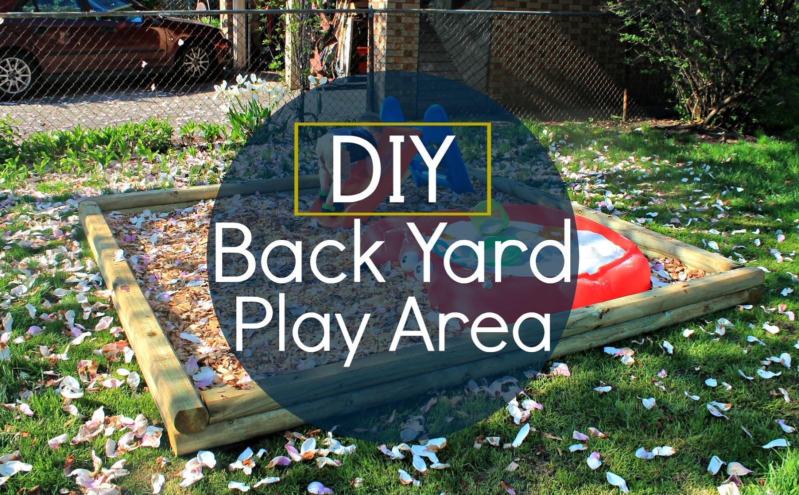 Bloom. : DIY Back Yard Play Area