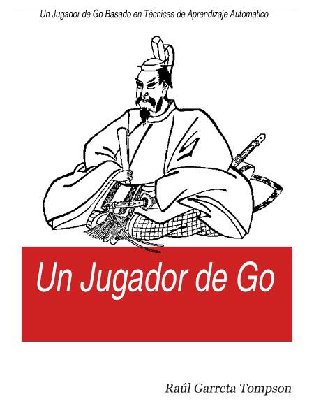 Un jugador de Go – Raúl Garreta Tompson