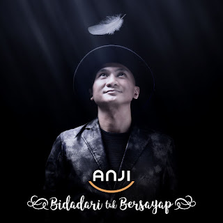 Anji - Bidadari Tak Bersayap on iTunes