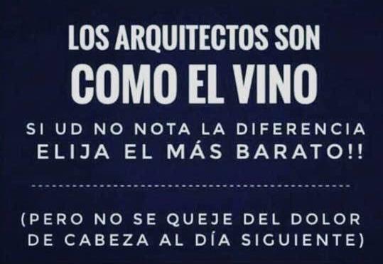 Lo Arquitectos son como el vino