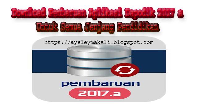 http://ayeleymakali.blogspot.co.id/2017/02/download-pembaruan-aplikasi-dapodik_17.html