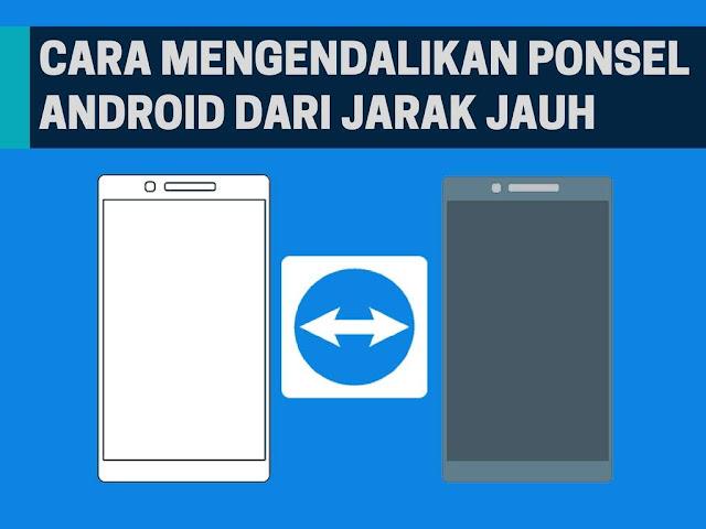 Cara Mengendalikan Android dari Jarak Jauh Tanpa Root Tutorial Mengendalikan Android dari Jarak Jauh Tanpa Root