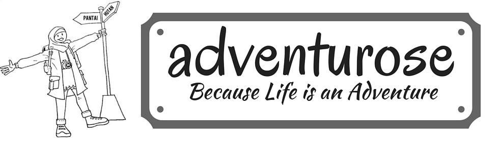 Adventurose Because Life Is An Adventure Cara