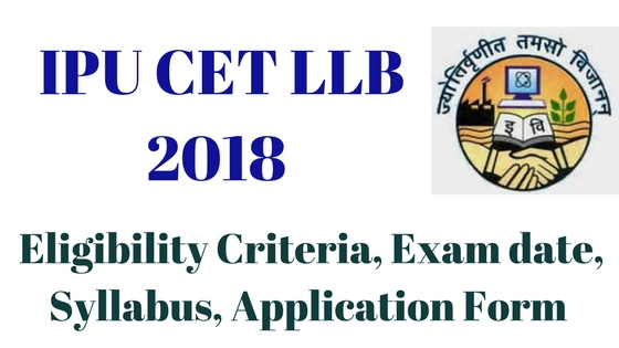 IPU CET LLB Entrance Exam 2018