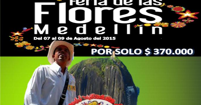 Paquete feria de las flores medellin 2016 turismo en el - Agencia de viajes diana garzon ...