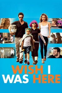 Watch Wish I Was Here Online Free in HD