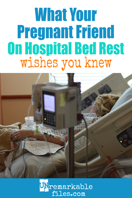 I spent the last three weeks of my pregnancy on hospital bed rest, and it isn't at all like people think. What we need most isn't care packages or ways to stave off boredom… do YOU know how to help a friend survive hospital bed rest? Keep reading for tips and ideas on how to help. #pregnancy #hospital #bedrest #howtohelp #bedrestsurvival #unremarkablefiles